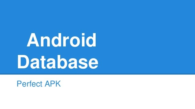 Android Database Perfect APK