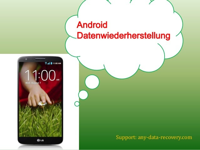 Android Datenwiederherstellung  Support: any-data-recovery.com