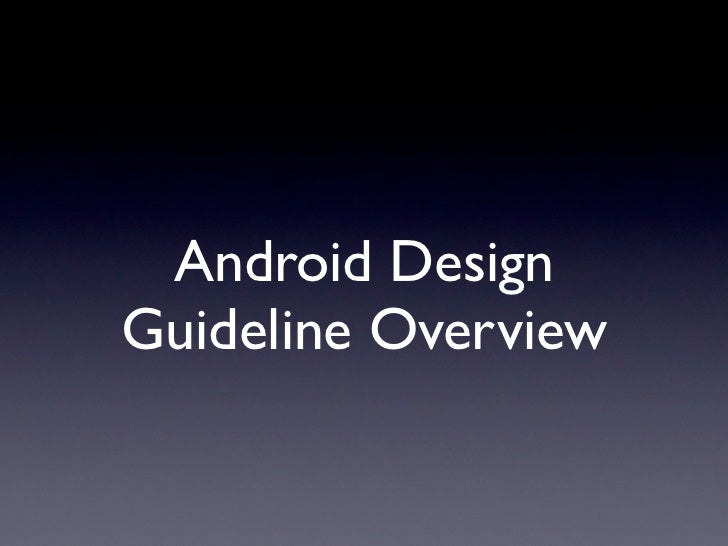 Android DesignGuideline Overview