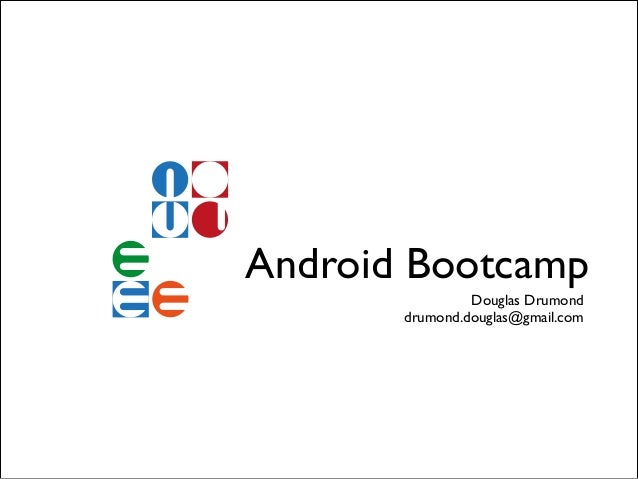 [Android devcamp] Android Bootcamp – 2012