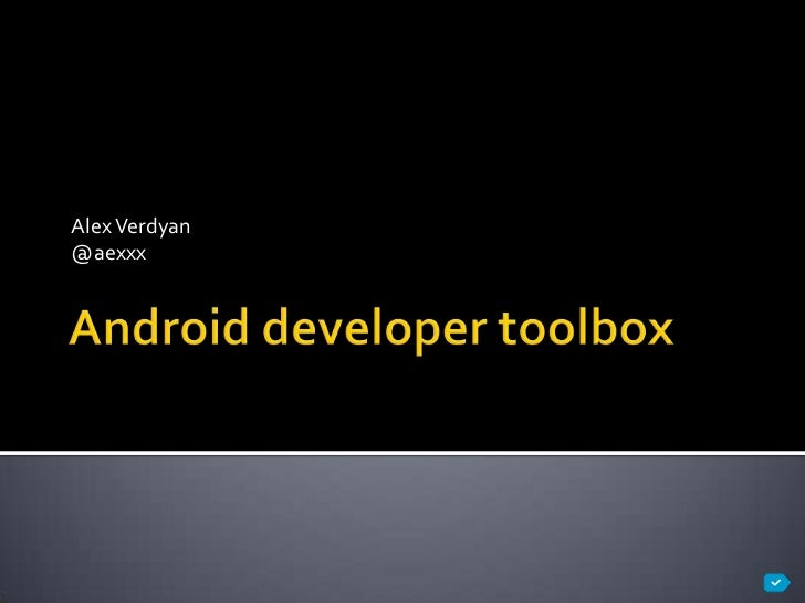 Android developer's toolbox