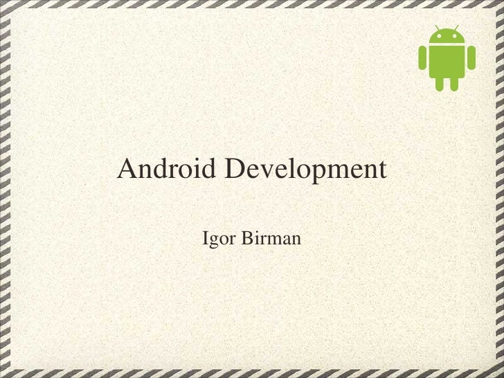 Android Development Overview