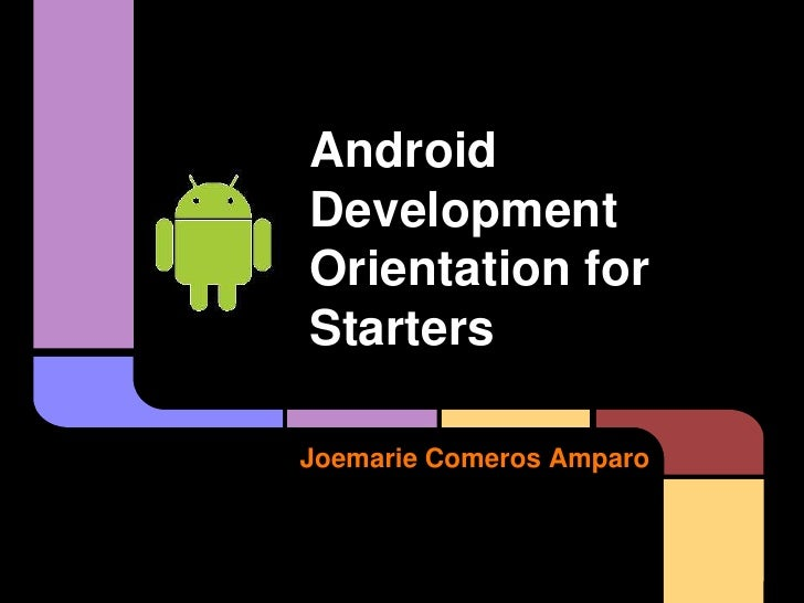 Android development orientation for starters v2