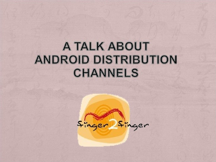 Android distribution channels