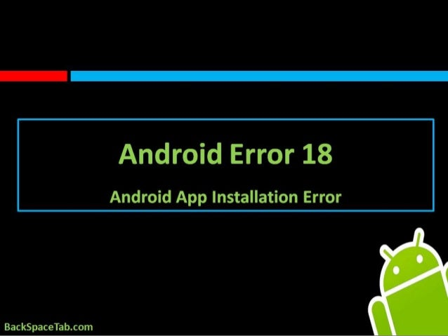 Android App Installation Error 18 Fix w/ ST Cleaner & Booster