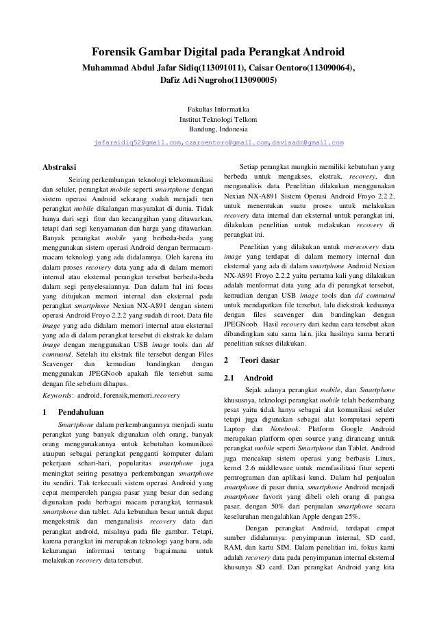Forensik Gambar Digital pada Perangkat Android             Muhammad Abdul Jafar Sidiq(113091011), Caisar Oentoro(113090064...