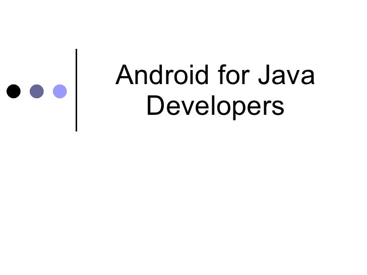 Android For Java Developers