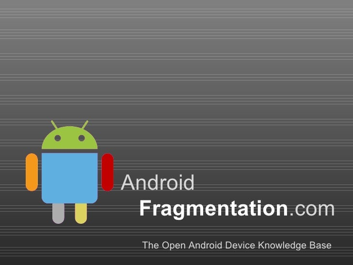 AndroidFragmentation.com – an open community project
