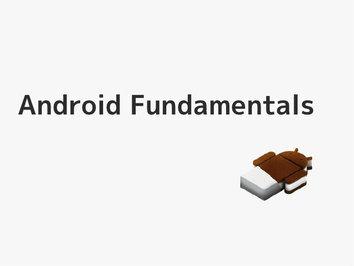 Android Fundamentals