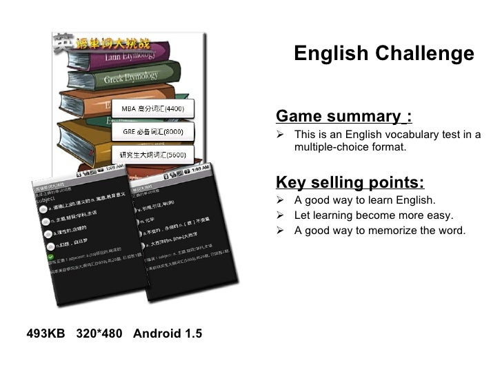 English Challenge   <ul><li>Game summary   : </li></ul><ul><li>This is an English vocabulary test in a multiple-choice for...