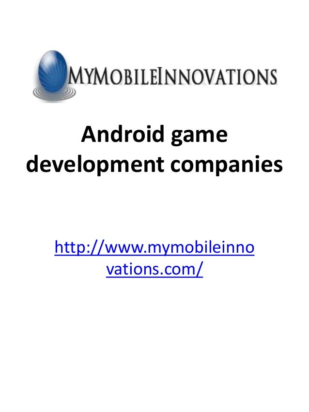 Android Game Development Companies- MyMobileInnovations