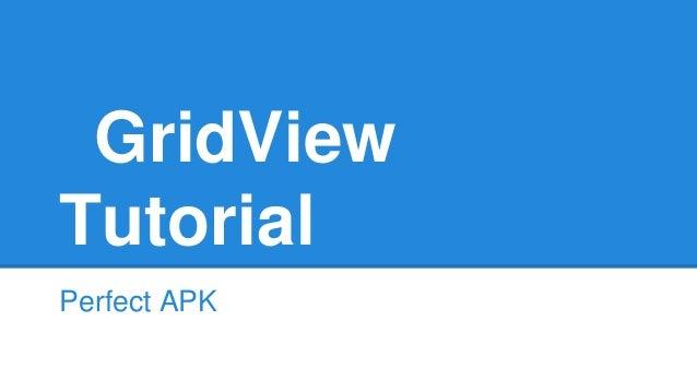 GridView Tutorial Perfect APK