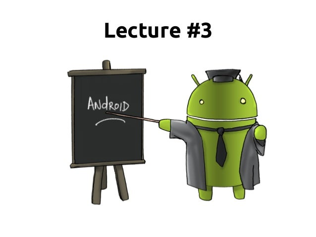Android Development Course in HSE lecture #3