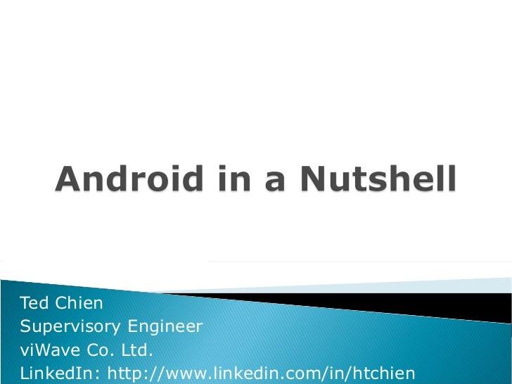 Ted Chien Supervisory Engineer viWave Co. Ltd. LinkedIn: http://www.linkedin.com/in/htchien