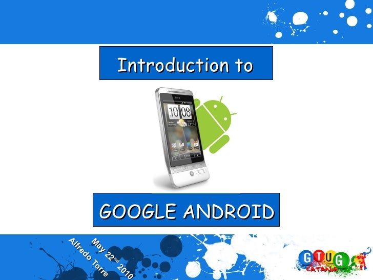 GOOGLE ANDROIDIntroduction to                                                     10                                      ...