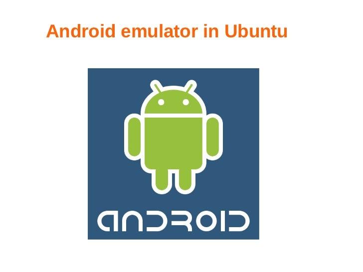 Android emulator in Ubuntu