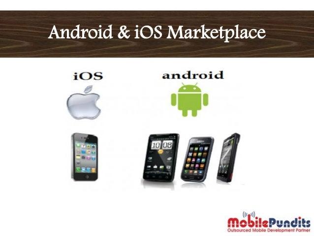 Android & iOS Marketplace in Development Era