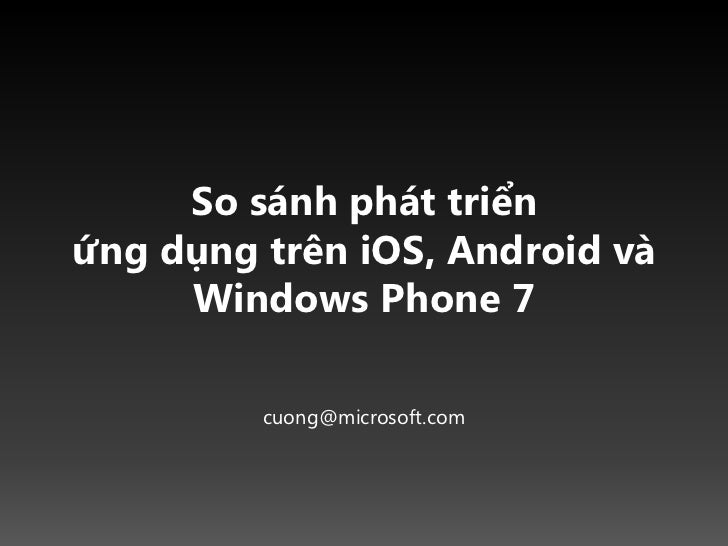 Android ios wp7