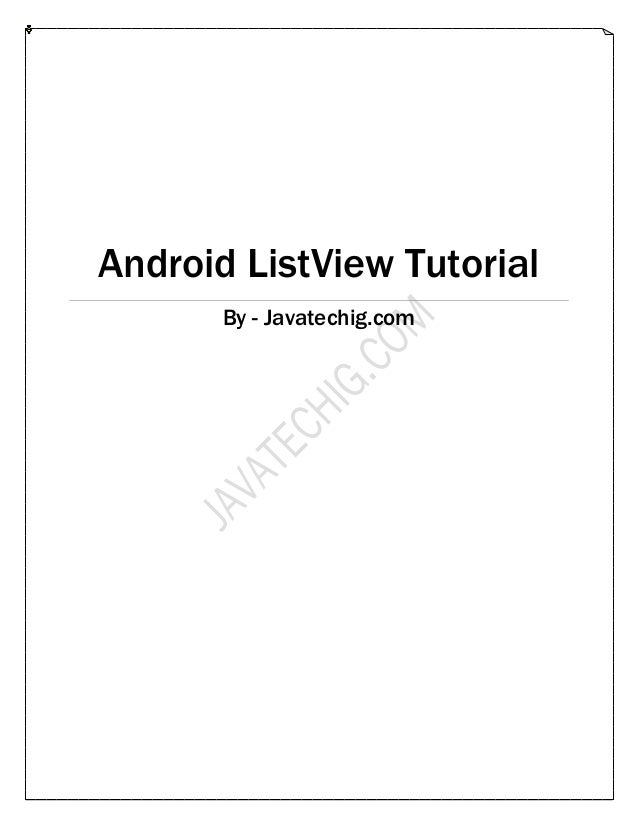 Android list view tutorial by Javatechig