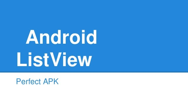 Android ListView Perfect APK