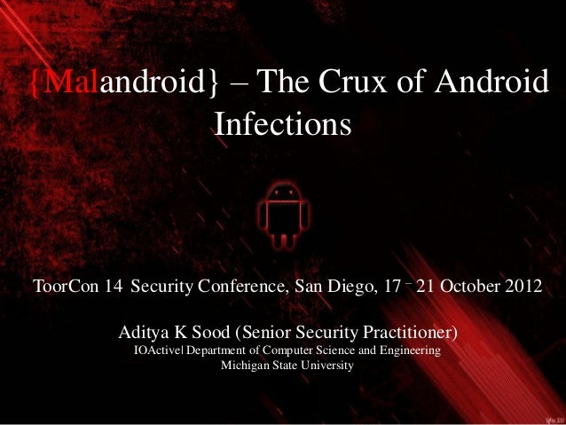 ToorCon 14 : Malandroid : The Crux of Android Infections