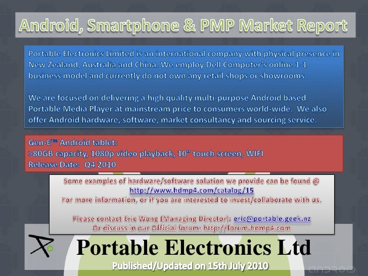 Android, Smartphone & PMP Market Report (July 2010)