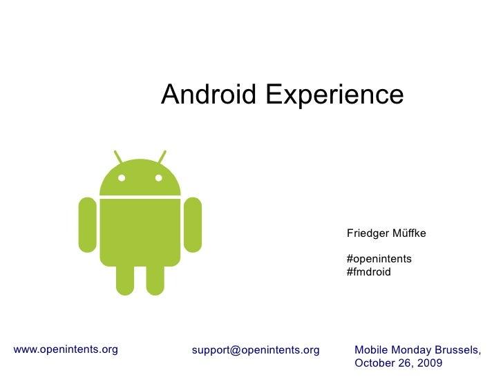 Android Experience                                                      Friedger Müffke                                   ...
