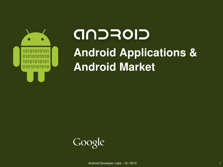 10101010101 01010101010        Android Applications & 10101010101 01010101010                    Android Market           ...