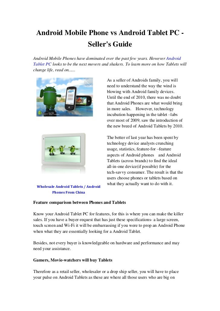 Android Mobile Phone vs Android Tablet PC -                                Sellers GuideAndroid Mobile Phones have dominat...