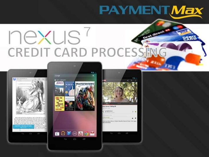 Android nexus tablet credit card app