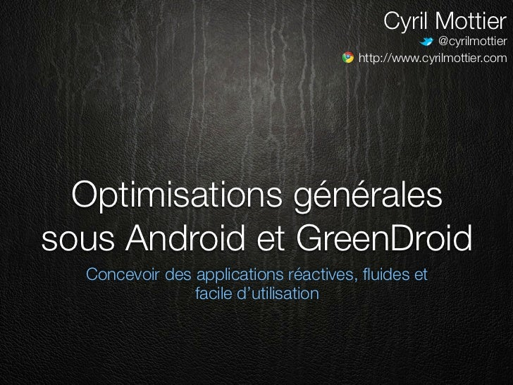 Android Optimisations Greendroid