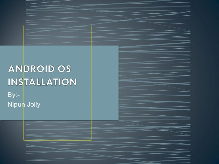 Android os installation