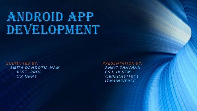 Android App Development..
