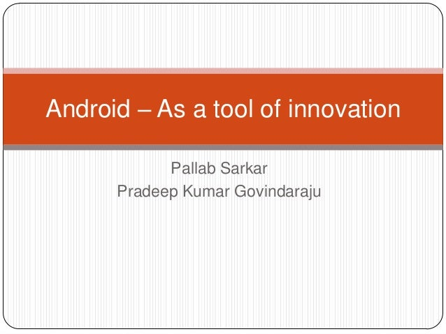 Android – As a tool of innovation