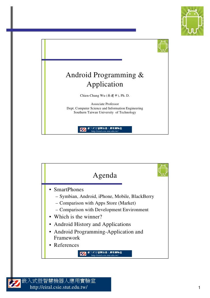 Android Programming &                        Application                            Chien-Chung Wu (吳建中), Ph. D.          ...