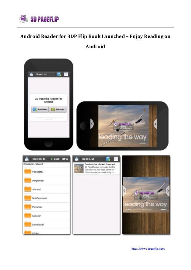 http://www.3dpageflip.com/Android Reader for 3DP Flip Book Launched – Enjoy Reading onAndroid