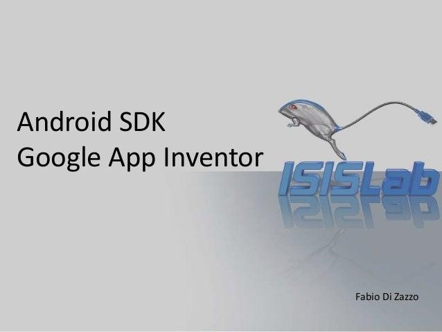 Android SDK Google App Inventor Fabio Di Zazzo