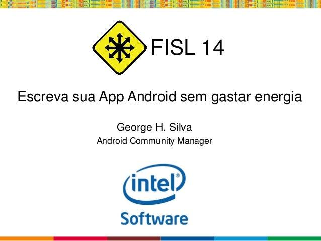 FISL14: Android sem gastarenergia