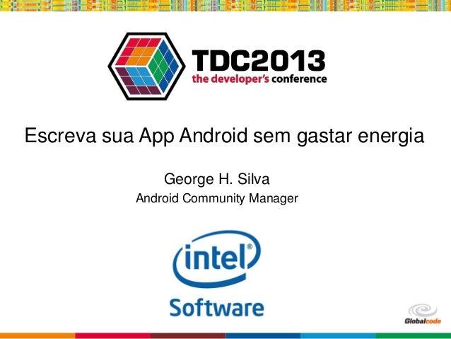 TDC-SP: Android sem gastar energia