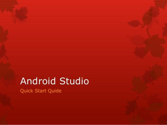 Android Studio Quick Start Quide