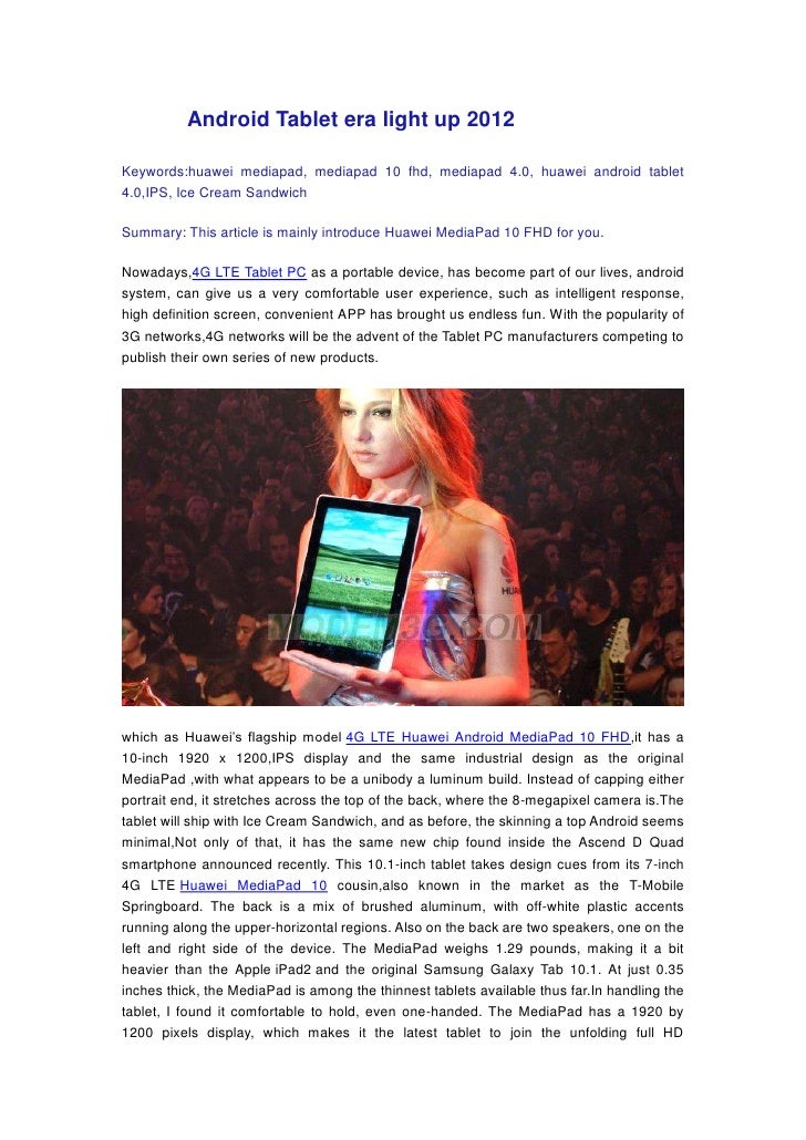 Android Tablet era light up 2012Keywords:huawei mediapad, mediapad 10 fhd, mediapad 4.0, huawei android tablet4.0,IPS, Ice...