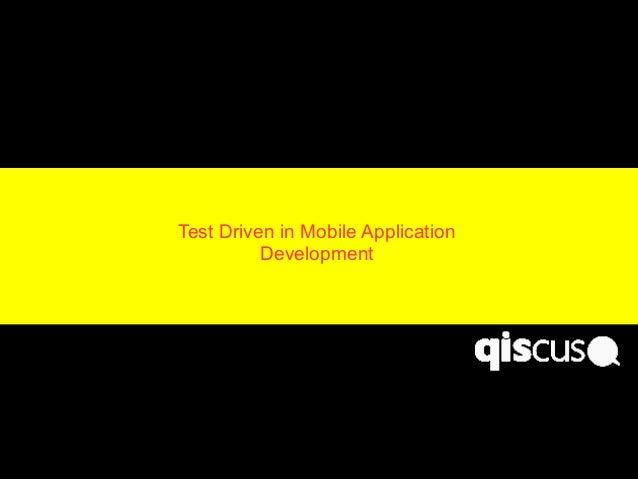 Test Driven in Mobile Application Development