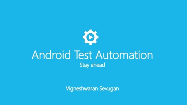 Android test automation