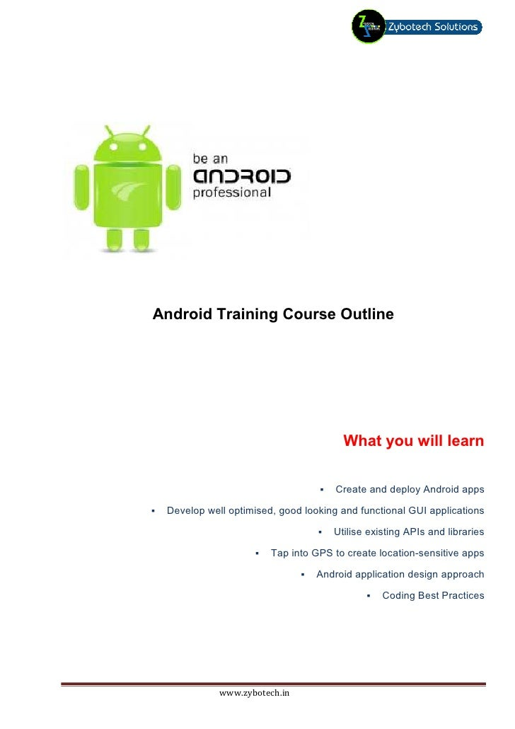 Android Training Course Outline                                      What you will learn                                  ...
