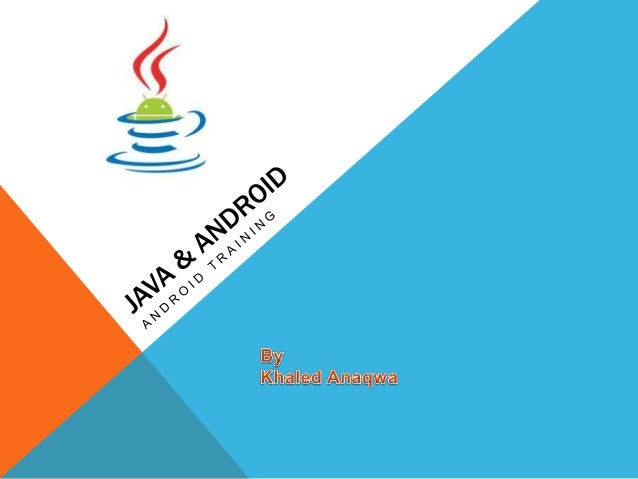 Android Training (Java Review)