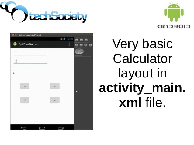 Very basic Calculator layout in activity_main. xml file.