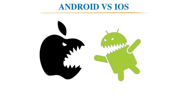 IOS : In-Depth Comparison of the Best Smartphone IPhone vs, android : Which Is Better? Android v iOS market share 2018