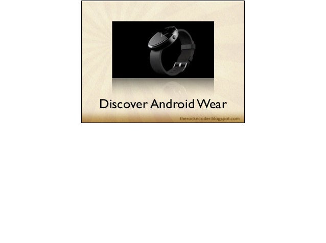 Discover Android Wear