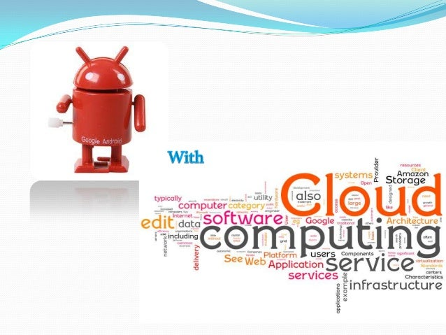 Android with cloud