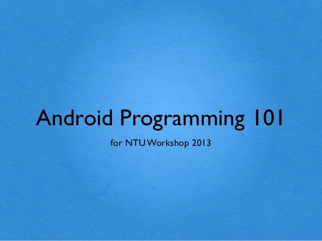 Android Workshop 2013